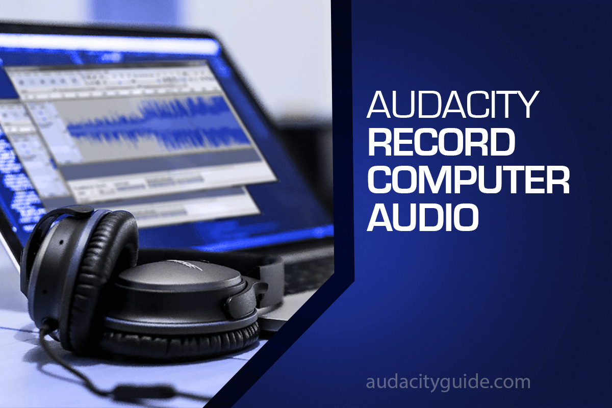 audacity records computer audio