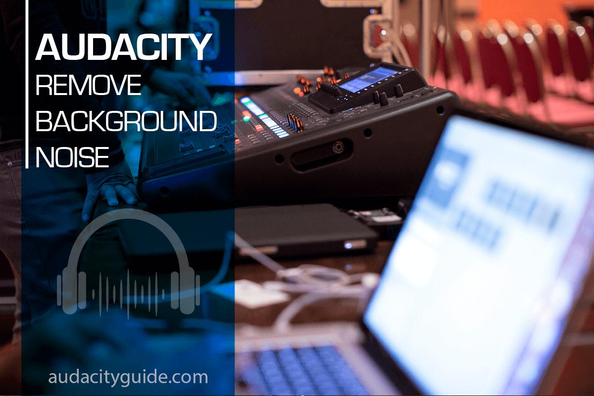 audacity remove background noise